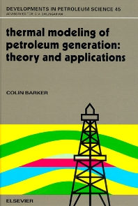 Thermal Modeling of Petroleum Generation: Theory and Applications - 1st Edition - ISBN: 9780444820303, 9780080542805