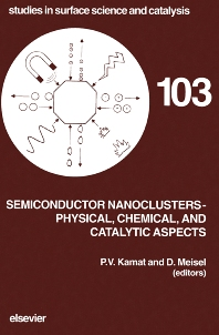 Cover image for Semiconductor Nanoclusters - Physical, Chemical, and Catalytic Aspects
