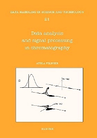 Cover image for Data Analysis and Signal Processing in Chromatography
