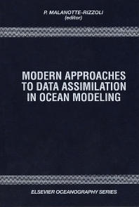 Modern Approaches to Data Assimilation in Ocean Modeling - 1st Edition - ISBN: 9780444820792, 9780080536668