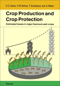 Crop Production and Crop Protection - 1st Edition - ISBN: 9780444820952, 9780444597946