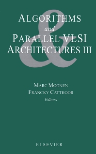 Cover image for Algorithms and Parallel VLSI Architectures III