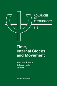 Time, Internal Clocks and Movement, 1st Edition,M.A. Pastor,J. Artieda,ISBN9780444821140