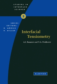 Interfacial Tensiometry - 1st Edition - ISBN: 9780444821287, 9780080544656