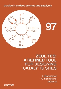 Zeolites: A Refined Tool for Designing Catalytic Sites - 1st Edition - ISBN: 9780444821300, 9780080544694