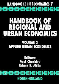 Handbook of Regional and Urban Economics - 1st Edition - ISBN: 9780444821386, 9780080933276