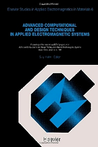 Advanced Computational and Design Techniques in Applied Electromagnetic Systems - 1st Edition - ISBN: 9780444821393, 9781483290560