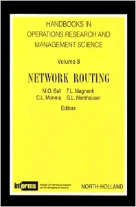 Network Routing, 1st Edition,M.O. Ball,T.L. Magnanti,B.L. Monma,George Nemhauser,ISBN9780444821416