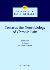 Towards the Neurobiology of Chronic Pain - 1st Edition - ISBN: 9780444821492, 9780080862354