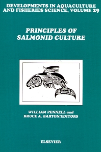 Principles of Salmonid Culture, 1st Edition,W. Pennell,B.A. Barton,ISBN9780444821522