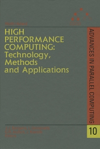 High Performance Computing: Technology, Methods and Applications - 1st Edition - ISBN: 9780444821638, 9780080553917