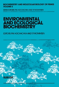 Environmental and Ecological Biochemistry - 1st Edition - ISBN: 9780444821775, 9780444891853