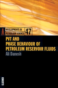 PVT and Phase Behaviour Of Petroleum Reservoir Fluids, 1st Edition,Ali Danesh,ISBN9780444821966
