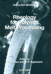 Rheology for Polymer Melt Processing - 1st Edition - ISBN: 9780444822369, 9780080540566