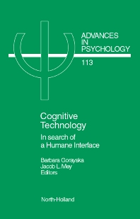 Cognitive Technology, 1st Edition,J.L. Mey,B. Gorayska,ISBN9780444822758