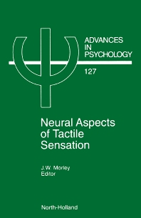 Neural Aspects of Tactile Sensation, 1st Edition,J.W. Morley,ISBN9780444822826