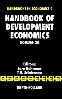 Handbook of Development Economics, 1st Edition,J. Behrman,T.N. Srinivasan,ISBN9780444823021