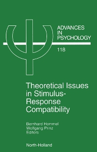 Theoretical Issues in Stimulus-Response Compatibility - 1st Edition - ISBN: 9780444823045, 9780080542768