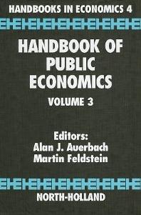 Handbook of Public Economics, 1st Edition,Martin Feldstein,A.J. Auerbach,ISBN9780444823144