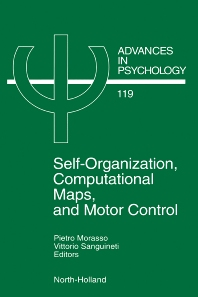 Cover image for Self-Organization, Computational Maps, and Motor Control
