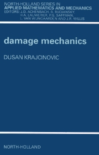 Damage Mechanics - 1st Edition - ISBN: 9780444823496, 9780080530246