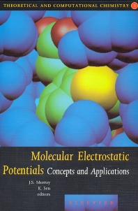 Molecular Electrostatic Potentials, 1st Edition,J.S. Murray,K. Sen,ISBN9780444823533