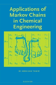 Applications of Markov Chains in Chemical Engineering - 1st Edition - ISBN: 9780444823564, 9780080527390