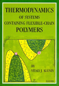 Thermodynamics of Systems Containing Flexible-Chain Polymers - 1st Edition - ISBN: 9780444823731, 9780080542836