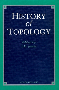History of Topology - 1st Edition - ISBN: 9780444823755, 9780080534077