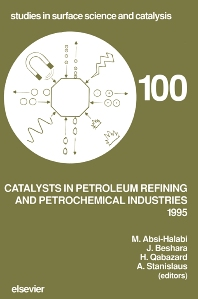 Cover image for Catalysts in Petroleum Refining and Petrochemical Industries 1995