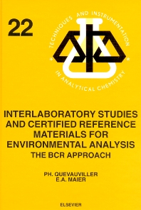 Interlaboratory Studies and Certified Reference Materials for Environmental Analysis, 1st Edition,E.A. Maier,Ph. Quevauviller,ISBN9780444823892