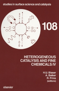 Heterogeneous Catalysis and Fine Chemicals IV - 1st Edition - ISBN: 9780444823908, 9780080533933