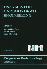 Enzymes for Carbohydrate Engineering - 1st Edition - ISBN: 9780444824080, 9780080544595