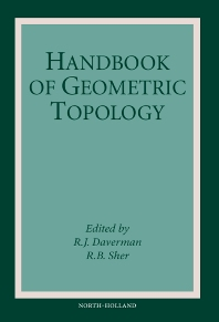 Handbook of Geometric Topology, 1st Edition,R.B. Sher,R.J. Daverman,ISBN9780444824325