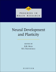 Neural Development and Plasticity - 1st Edition - ISBN: 9780444824332, 9780080862330