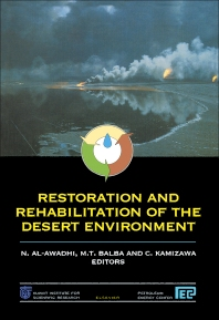 Restoration and Rehabilitation of the Desert Environment - 1st Edition - ISBN: 9780444824714, 9780444598660