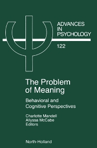 Problem of Meaning Behavioural and Cognitive Perspectives - 1st Edition - ISBN: 9780444824790, 9780080542607