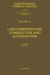 Low-temperature Combustion and Autoignition - 1st Edition - ISBN: 9780444824851, 9780080535654