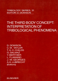 Cover image for The Third Body Concept: Interpretation of Tribological Phenomena