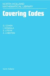 Covering Codes, 1st Edition,G. Cohen,I. Honkala,S. Litsyn,A. Lobstein,ISBN9780444825117