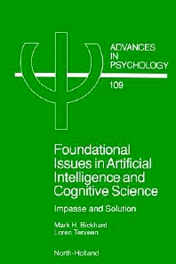Foundational Issues in Artificial Intelligence and Cognitive Science, 1st Edition,M.H. Bickhard,L. Terveen,ISBN9780444825209