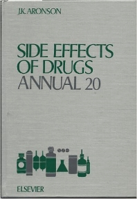 Side Effects of Drugs Annual - 1st Edition - ISBN: 9780444825322, 9780080879611