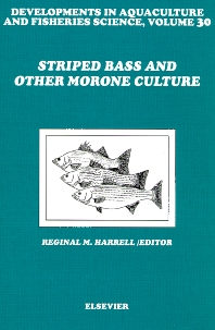 Striped Bass and Other Morone Culture, 1st Edition,R.M. Harrell,ISBN9780444825476