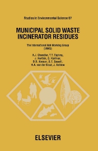Municipal Solid Waste Incinerator Residues - 1st Edition - ISBN: 9780444825636, 9780080537184