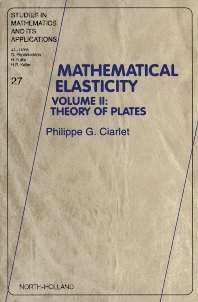 Mathematical Elasticity - 1st Edition - ISBN: 9780444825704, 9780080535913
