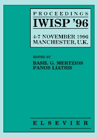 Proceedings IWISP '96, 4–7 November 1996; Manchester, UK - 1st Edition - ISBN: 9780444825872, 9780080539768