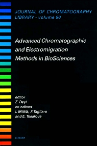 Advanced Chromatographic and Electromigration Methods in BioSciences, 1st Edition,F. Tagliaro,E. Tesarová,Z. Deyl,ISBN9780444825940