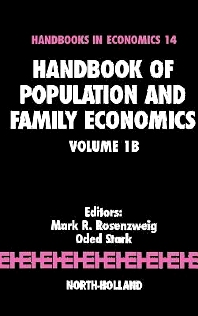 Handbook of Population and Family Economics, 1st Edition,M.R. Rosenzweig,O. Stark,ISBN9780444826466