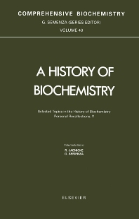 Cover image for Selected Topics in the History of Biochemistry. Personal Recollections. V