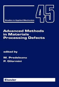 Cover image for Advanced Methods in Materials Processing Defects